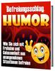 Thumbnail Befreiungsschlag Humor Frohsinn & Gelassenheit ebook