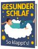 Thumbnail Gesunder Schlaf - So klappt es! eBook Ratgeber