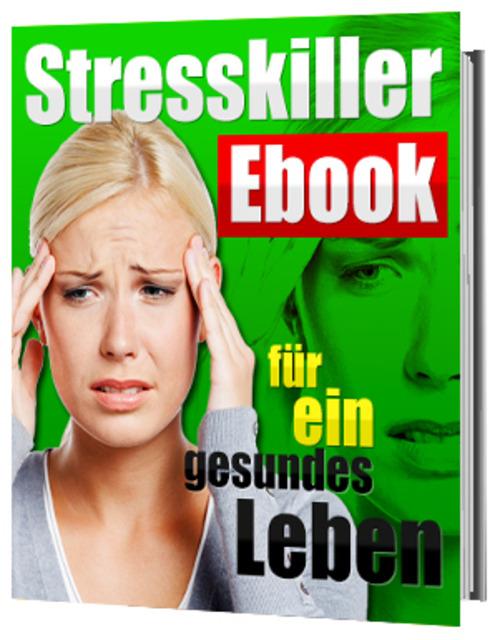 Pay for Stresskiller eBook für ein gesundes Leben Ratgeber