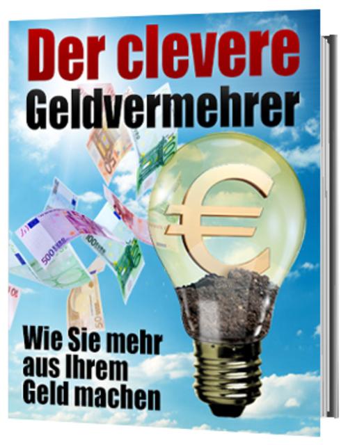 Pay for Der clevere Geldvermehrer - Machen Sie mehr aus Ihrem Geld