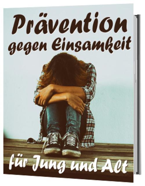 Pay for Prävention gegen Einsamkeit Einsam sein verhindern eBook
