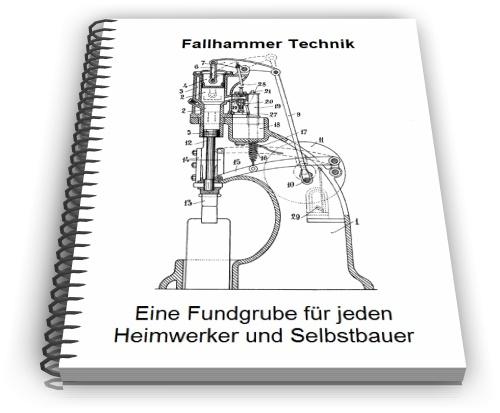 Pay for Fallhammer Gegenschlaghammer Federhammer Technik