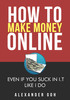 Thumbnail How To Make Money Online Even If You Suck In I.T Like I Do