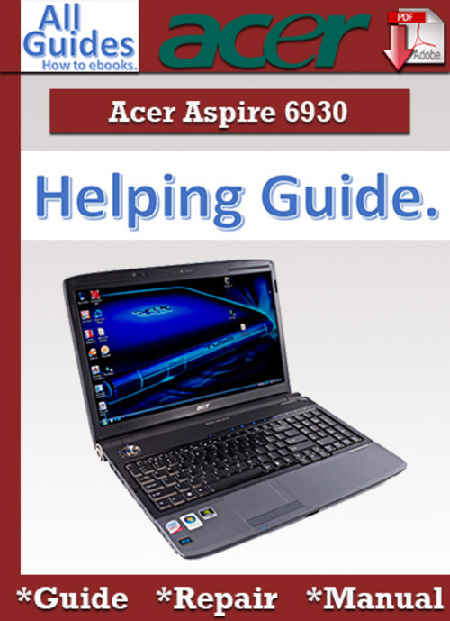 November 2016 computer info pay for acer aspire 6930 guide repair manual fandeluxe Images