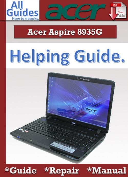 Free Acer Aspire 8935G Guide Repair Manual Download thumbnail