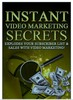 Thumbnail Instant Video Marketing Secrets -Explodes your Subscrition