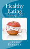 Thumbnail Healthy Eating: The Kickstart Guide to Safe Diet and Losing