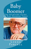Thumbnail Baby Boomer: The Kickstart Guide to Baby Boomers Today