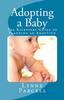 Thumbnail Adopting a Baby: The Kickstart Guide to Planning an Adoption