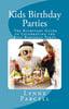 Thumbnail Kids Birthday Parties: The Kickstart Guide to Celebrating th