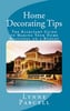 Thumbnail Home Decorating Tips: The Kickstart Guide to Making Your Hom