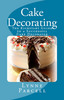 Thumbnail Cake Decorating: The Kickstart Guide to a Successful Cake De