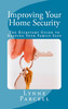 Thumbnail Improving Your Home Security: The Kickstart Guide to Keeping