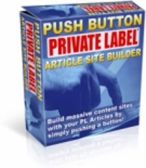Pay for Push Button Private Label Article Site Builder - PRL