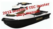 Thumbnail 2012 seadoo 4 TEC master manual