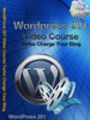 Thumbnail WordPress 201 Video Course Turbo Charge Your Blog ...(PLR)