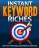 Thumbnail Instant keyword Riches MRR NEW 2012