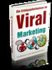 Thumbnail Die Erfolgsgeheimnisse im Viral Marketing.