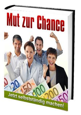 Pay for Mut zur Chance - Jetzt selbstständig machen!