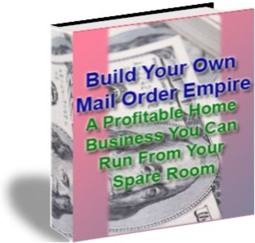 Pay for Build Your Own Mail Order Empire