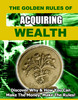 Thumbnail The Golden Rules Of Acquiring Wealth-MRR/PLR-Bonus