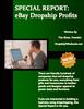 Thumbnail **New** SPECIAL REPORT - eBay Dropship Profits. MRR