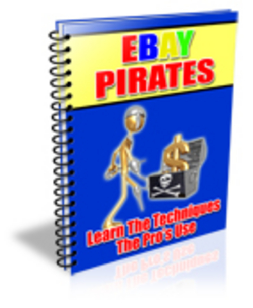 Pay for eBay Pirates,Your Treasure Map to Untold Fortunes in Online