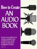 Thumbnail How to Create An Audio Book And Cash In