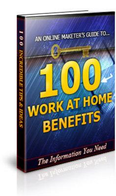 Free 100 Work at Home Benefits eBook + PLR Download thumbnail
