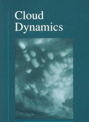 Pay for Cloud Dynamics, Volume 53 (International Geophysics)