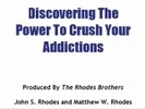 Thumbnail Discovering The Power To Crush Your Addictions