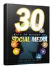 Thumbnail 30 Ways to Market on Social Media