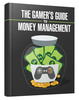 Thumbnail Gamers Guide to Money Management