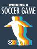 Thumbnail Winning A Soccer Game
