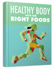 Thumbnail Healthy Body with The Right Foods