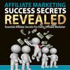 Thumbnail Affiliate Marketing Success Secrets Revealed