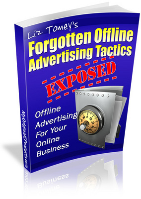 Pay for Forgotten Offline Advertising Tactics -Master Resell Rights