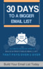 Thumbnail 30 Days To A Bigger Email List & Generate Sales!