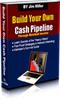 Thumbnail Build your own cash pipe line PLR