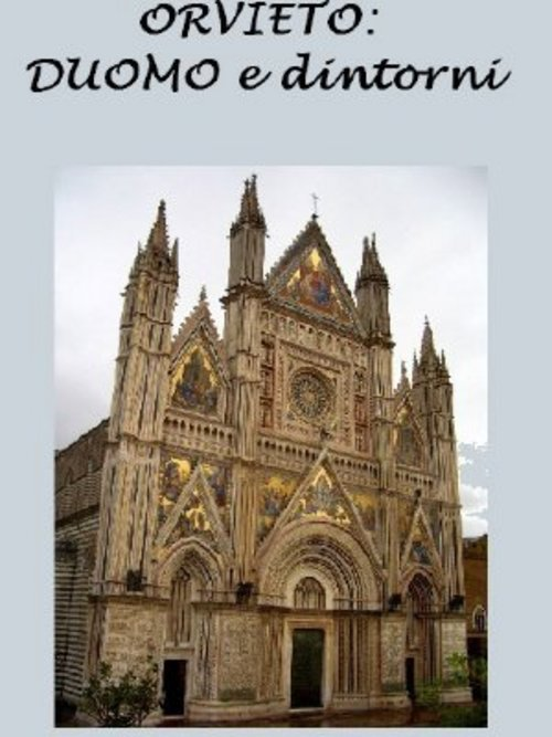 Pay for Orvieto: Duomo e dintorni