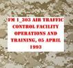 Thumbnail  FM 1_303 AIR TRAFFIC CONTROL FACILITY OPERATIONS AND TRAINI
