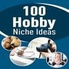 Thumbnail 100 Hobby Niche Ideas - PLR eBook