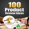 Thumbnail 100 Product Review Ideas - PLR eBook