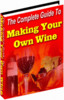 Thumbnail Complete Guide To Making Your Own Wine