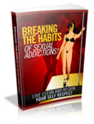 Pay for Breaking The Habit of Sexual Addiction Set with PLR