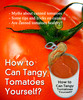 Thumbnail How to Can Tangy Tomatoes Yourself?