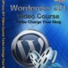 Thumbnail WordPress 201 Video Course Turbo Charge Your Blog (PLR)