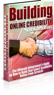 Pay for Building Online Credibility For Infopreneurs (PLR)