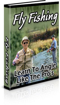 Pay for Fly Fishing: Learn to Angle Like the Pros (PLR)