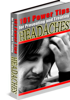 Pay for 101 Power Tips for Preventing and Treating Headaches